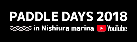 Paddle Days 2018 in Nishiura marina